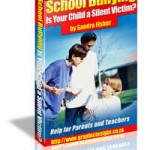 School Bullying- Is your child being bullied at School?